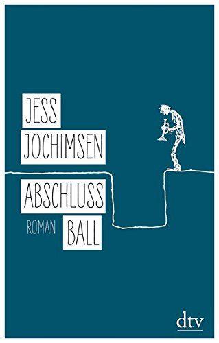 Abschlussball: Roman von Jess Jochimsen https://www.amazon.de/dp/3423281162/ref=cm_sw_r_pi_dp_x_lTZxzbZ7CZBTA