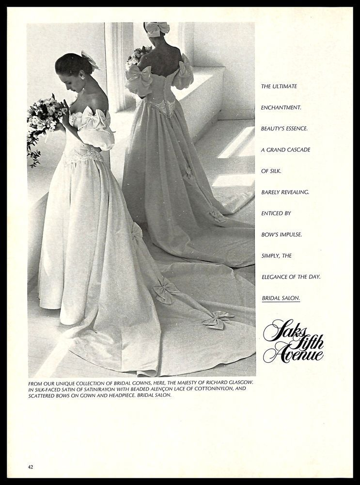 1987 Saks Fifth Avenue Richard Glasgow Wedding Dress Gown Vintage Print Ad 1980s Saksfifthavenue Perfect Wedding Dress Wedding Dresses Wedding