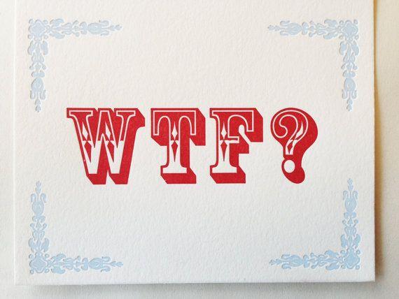 WTF? letterpress note card