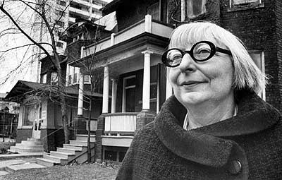 Jane Jacobs - author, urban theorist - her legacy is built on her studies of cities, the qualities of the streetscape, the importance of thought for pedestrian scale