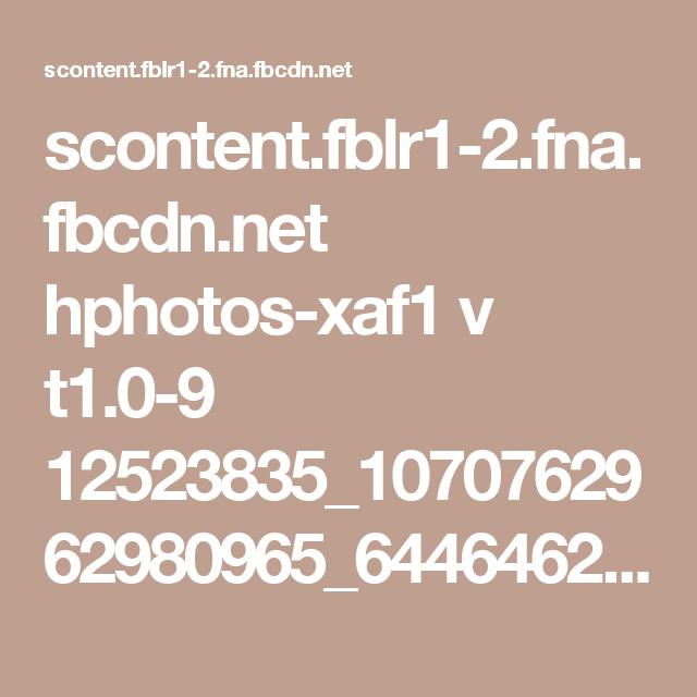 scontent.fblr1-2.fna.fbcdn.net hphotos-xaf1 v t1.0-9 12523835_1070762962980965_6446462816796488897_n.jpg?oh=4cace9de413f93b998497c4e3dfade74&oe=578AD4CF
