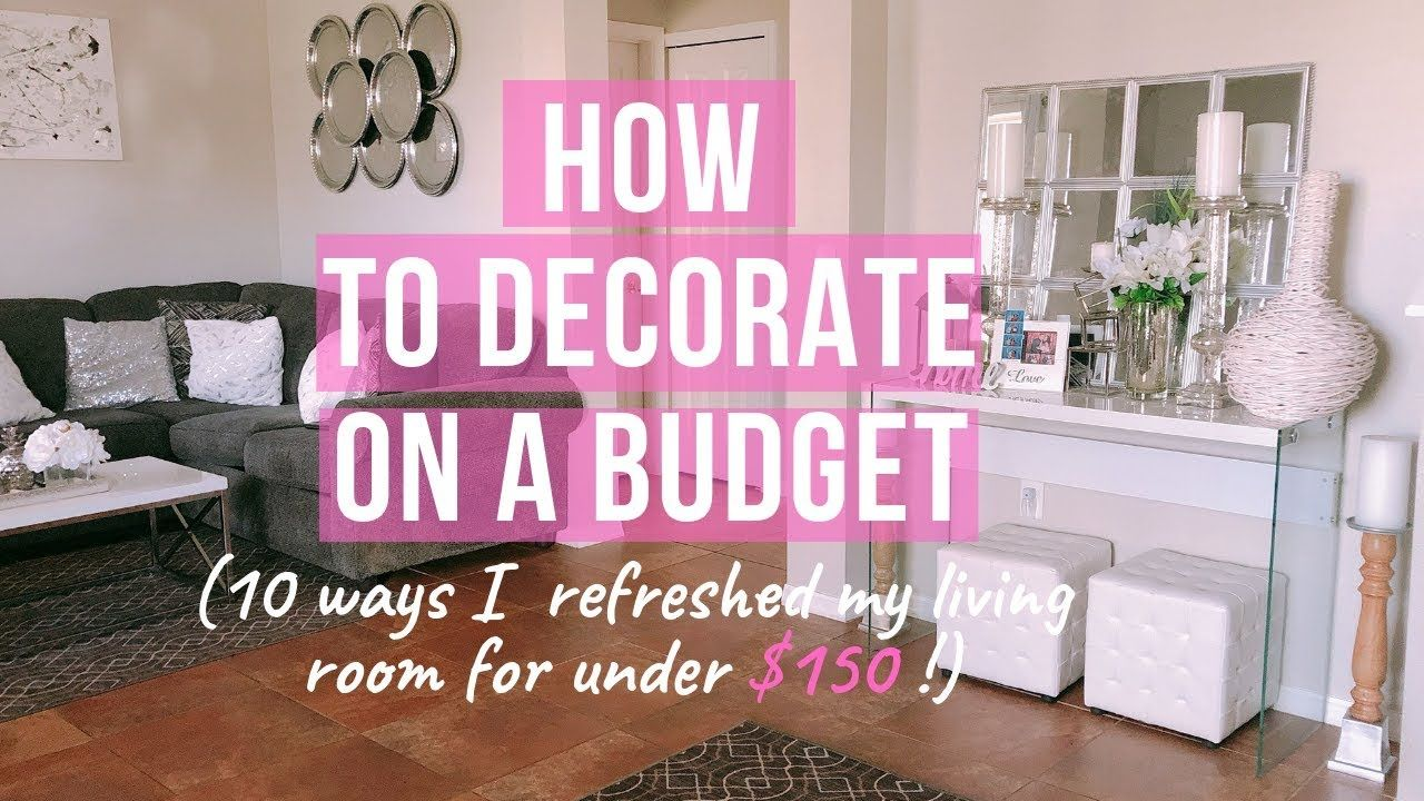 How To Decorate Your Living Room On A Budget How To Design On A Budget With These 10 Tips Living Room On A Budget Diy Kitchen Decor Small Living Room Decor