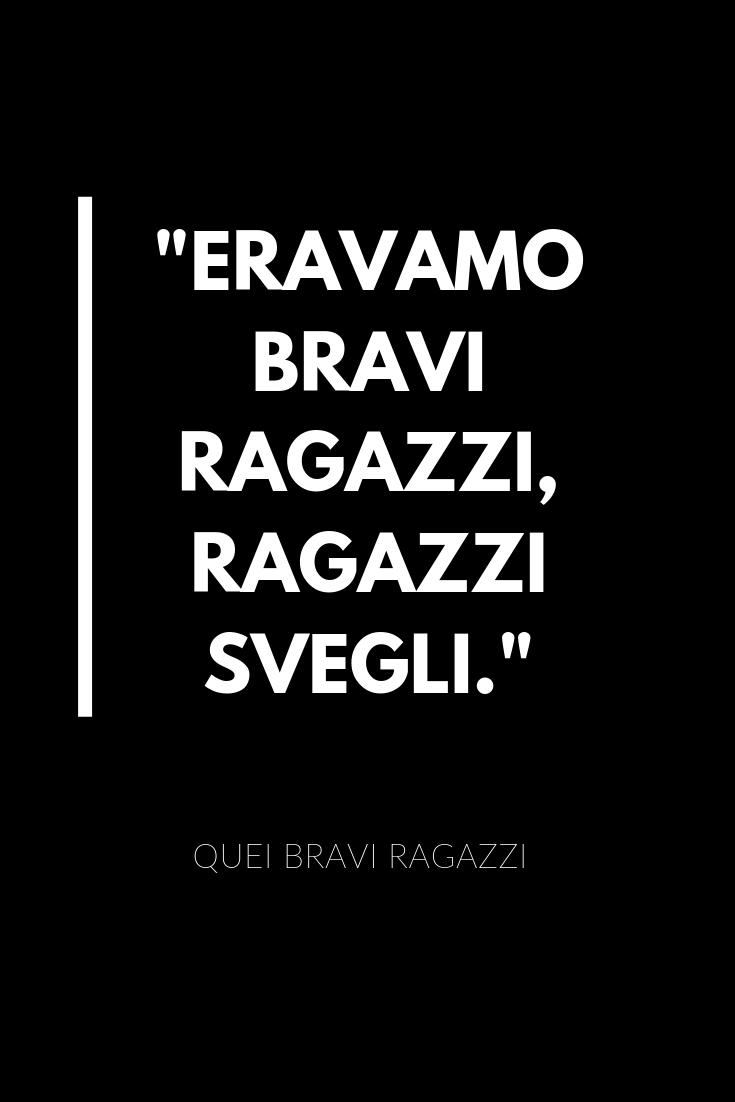 Frasi Quei Bravi Ragazzi.Quei Bravi Ragazzi Best Quotes Cogito Ergo Sum Aphorisms