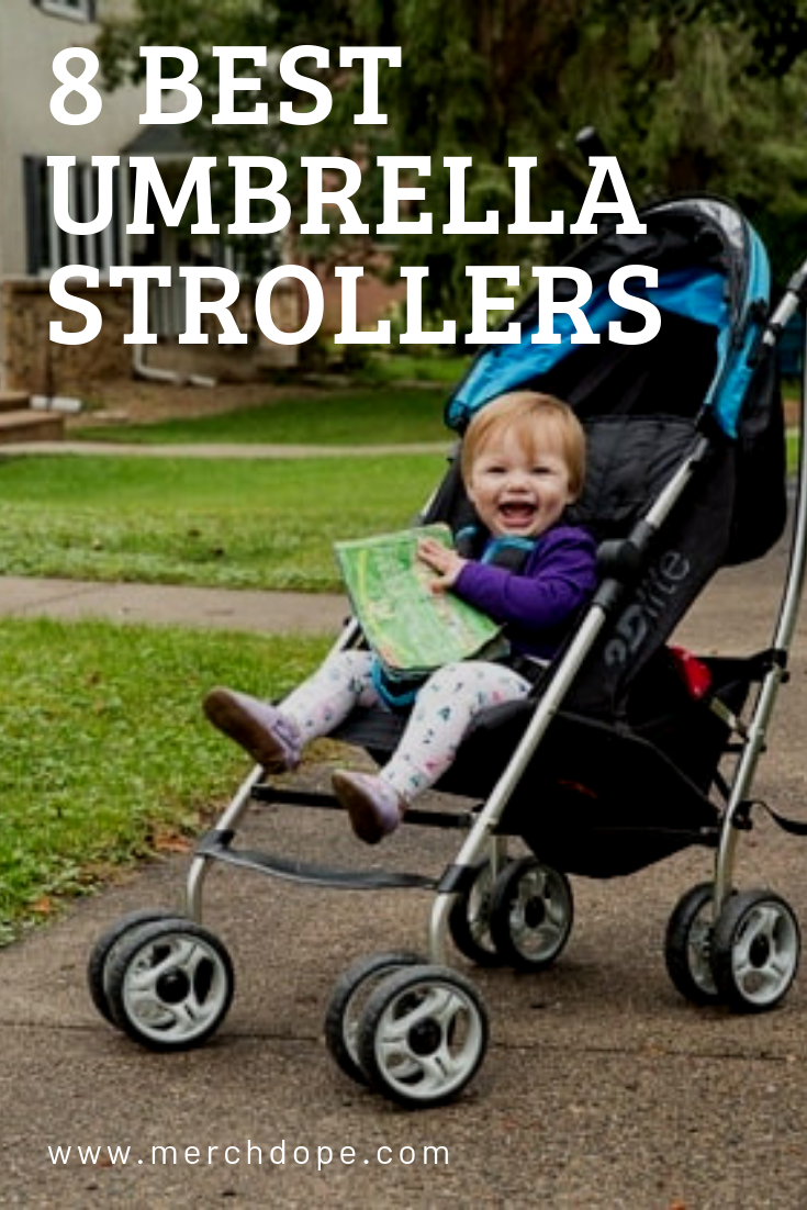 8 Best Umbrella Strollers of 2019 - MerchDope #bestumbrella 8 Best Umbrella Strollers of 2019 - MerchDope #bestumbrella