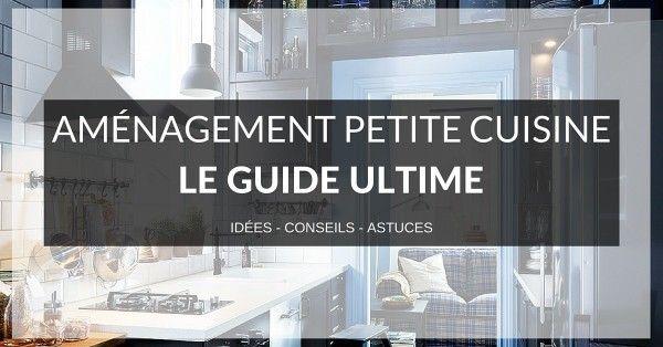 Aménagement Petite Cuisine  LE Guide Ultime Kitchenette, Small