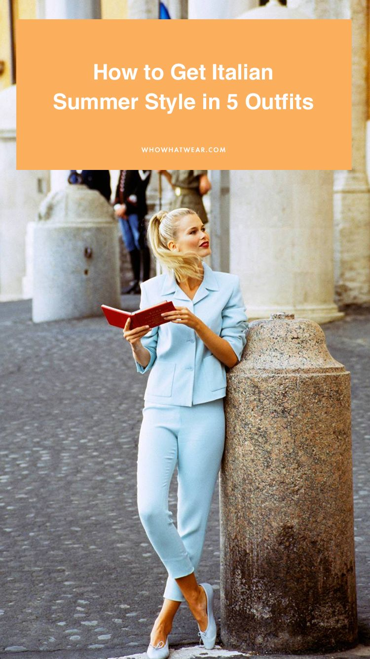 f68fc406eb79 How to Get Italian Summer Style in 5 Outfits in 2019
