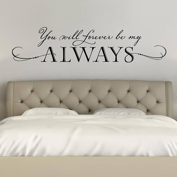 You will forever be my always Wall Decal | Master Bedroom Decor ...