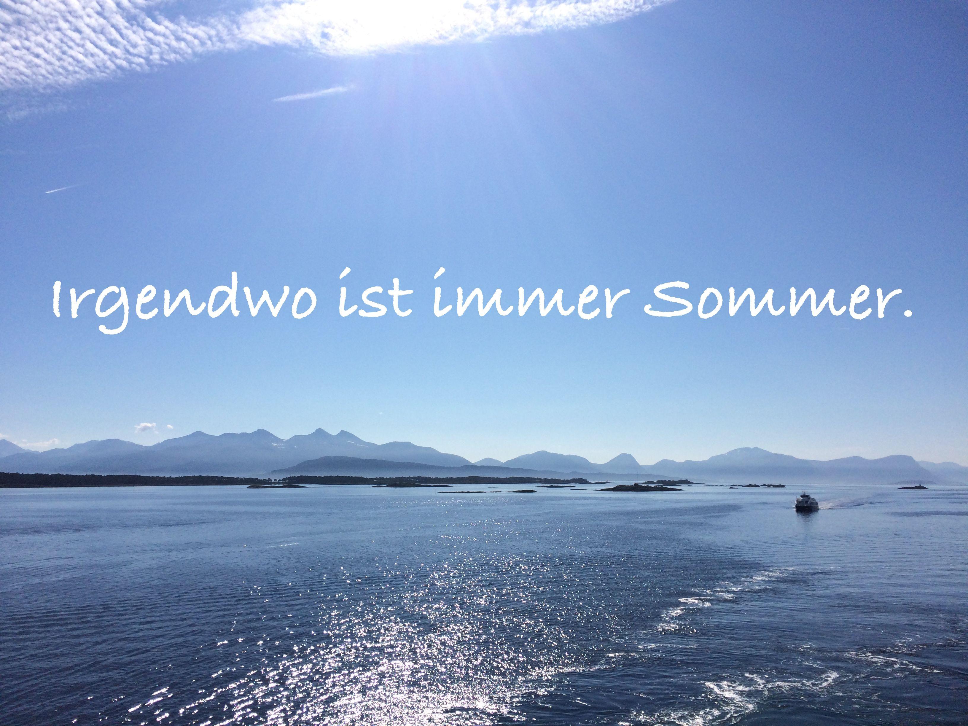 Schön #Sommer #Urlaub #Travel #Reisen #Meer #Zitate #Sprüche #Travelsprüche