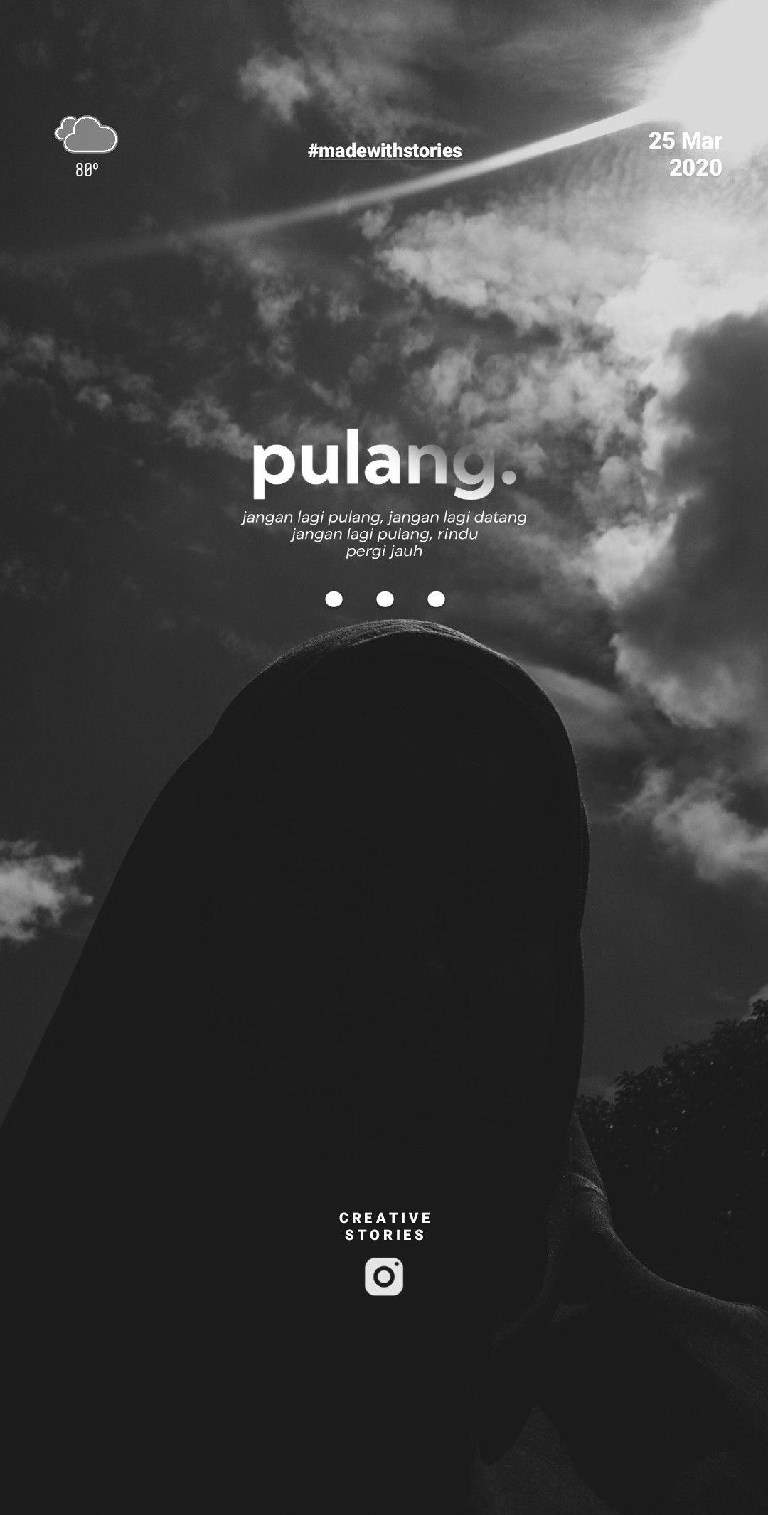 Typography Ig Story Pulang Madewithstories Inspirasi Tipografi Tipografi Kata Kata Indah