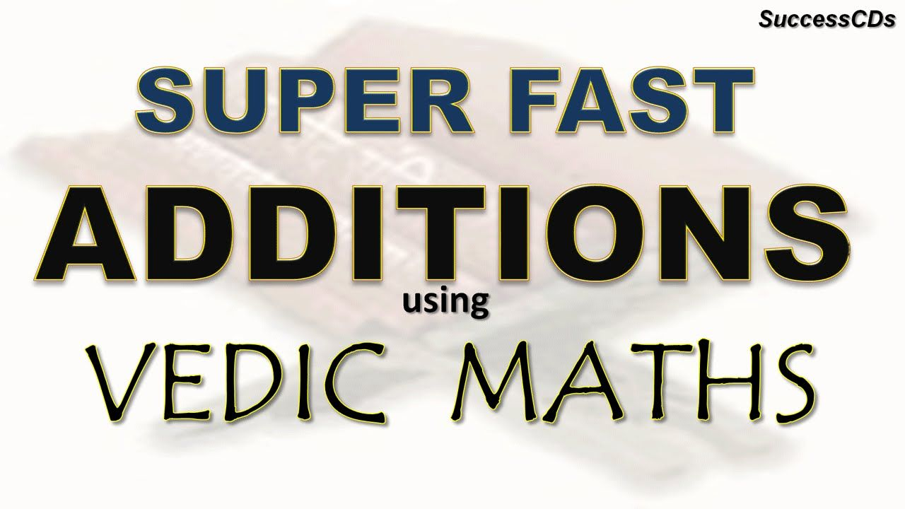 Vedic Maths Tricks Super Fast Addition Tricks Using Vedic Maths A Fe Math Tricks Math Vedic