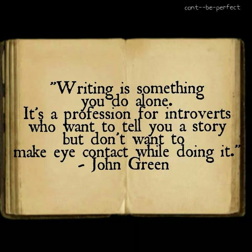 Writers Quotes Writing Is Something You Do Aloneit's The Profession For