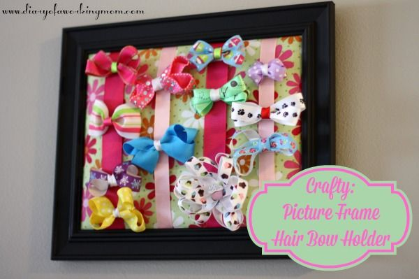 Crafty Picture Frame Hair Bow Holder Diary Of A Working Mom