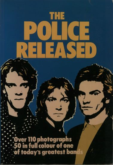 For Sale - The Police The Police Released UK  book 0905664272 - See this and 250,000 other rare & vintage vinyl records, singles, LPs & CDs at http://eil.com