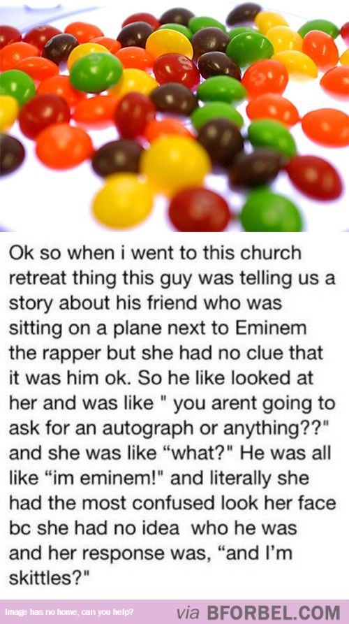 Skittles Missed Out On Eminem's Autograph…