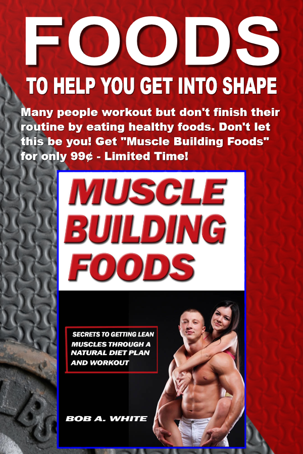 Fact: Muscle Building Foods Speed Up Your Fitness Program! Learn how you can increase your body buil...