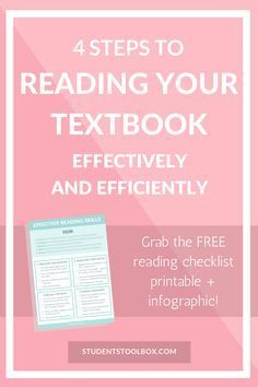 4 Steps to Reading Your Textbook Effectively and Efficiently ...