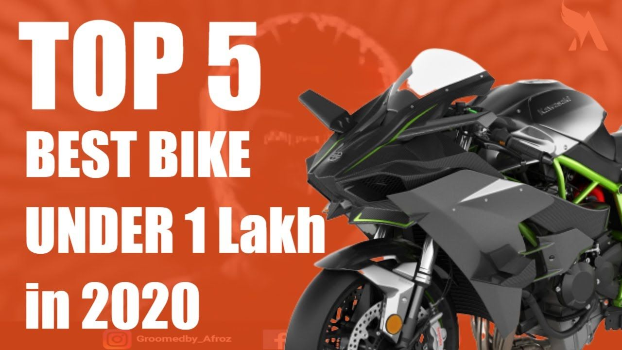 Top 5 Best Bikes Under 1 Lakh In 2020 Afroz Khan Really Best