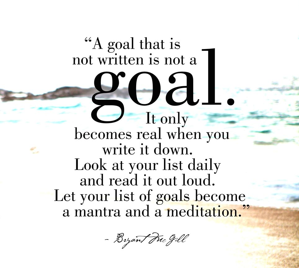 LIKE and SHARE if you agree that for goals to become real (realized; a reality for you) it helps to not only write them down, but also to look at them daily and read them aloud with conviction and enthusiasm.