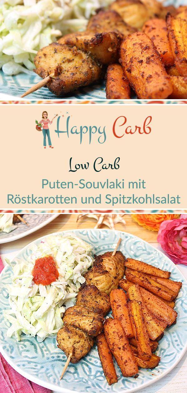 Puten-Souvlaki mit Röstkarotten und Spitzkohlsalat - Happy Carb Rezepte