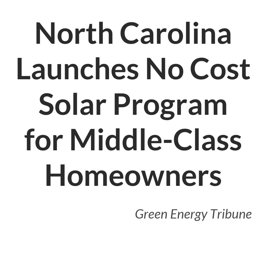 North Carolina Launches No Cost Solar Program For Middle