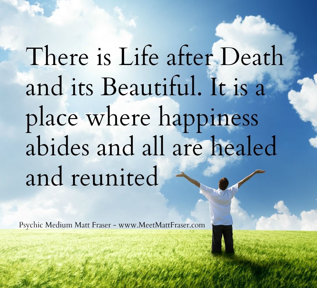 Psychic Quotes Spirit Heaven Afterlife Lifeafterdeath  Inspirational Quotes