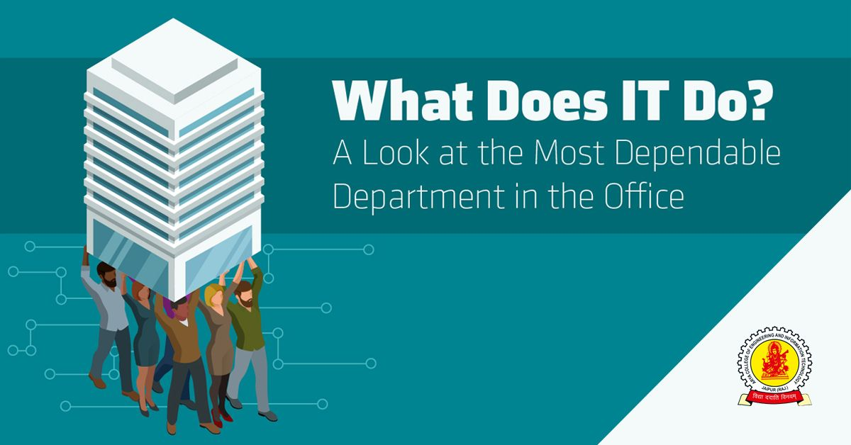 What Does The It Department Actually Do Arya College Of Engineering It Engineering Top Engineering Colleges Information Technology