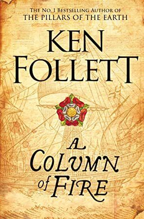 PDF A Column of Fire The Kingsbridge Novels Book 3