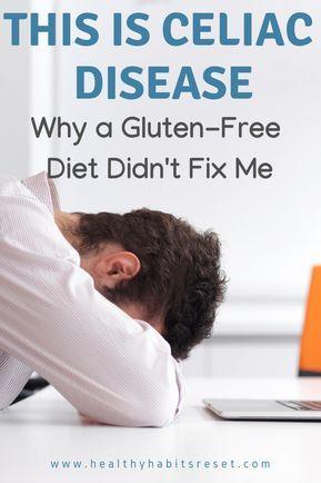 Conquering Celiac Disease: Why a Gluten-Free Diet Didn't ...