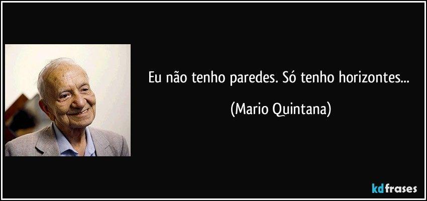 Mario Quintana | Citações interessantes, Frases sobre