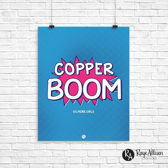 Gilmore Girls - Copper Boom - Stocking Stuffer - Gilmore Girls Gift - Handlettered printable quote art - Instant download