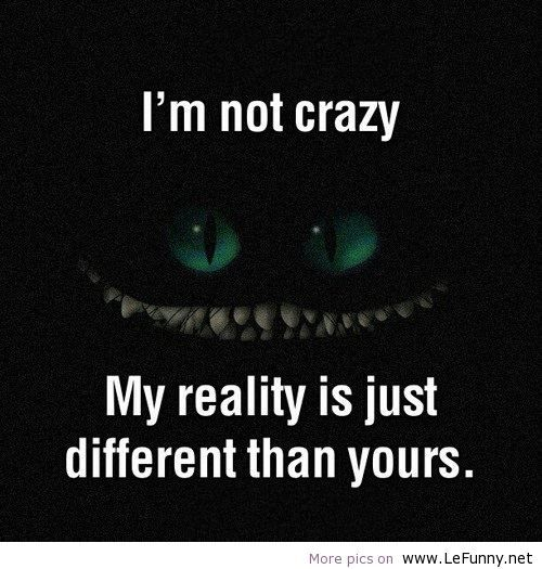 Funny Quotes About Crazy: Hysterical Pictures And Sayings