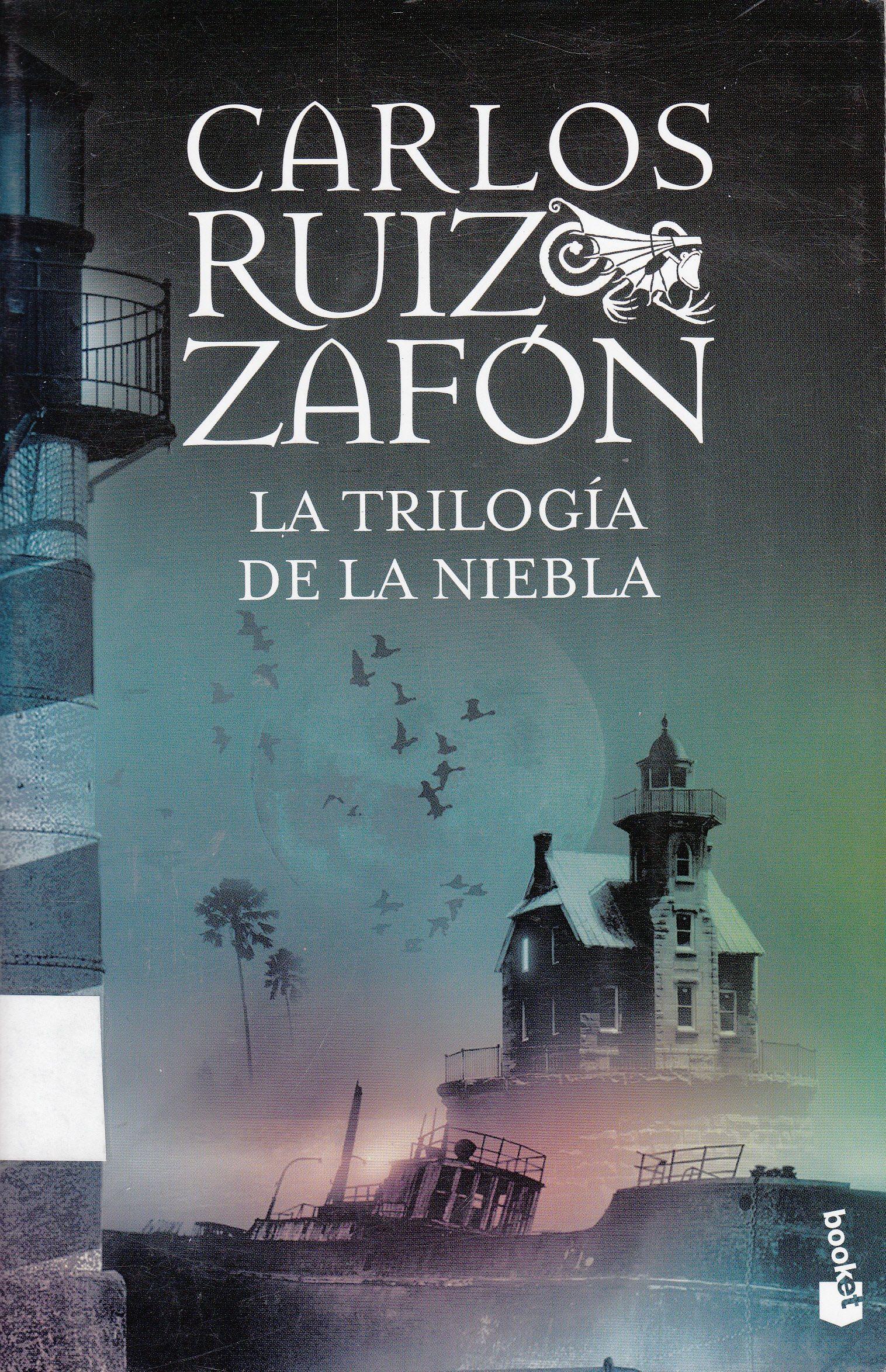 La Trilogía De La Niebla Carlos Ruíz Zafón Bajar Libros Gratis Descargar Libros En Pdf Libros Gratis
