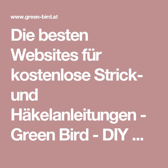 Die besten Websites für kostenlose Strick- und Häkelanleitungen ...