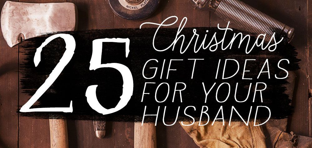 25 Unique Christmas Gift Ideas For Your Husband   Gift, Xmas and Crafty