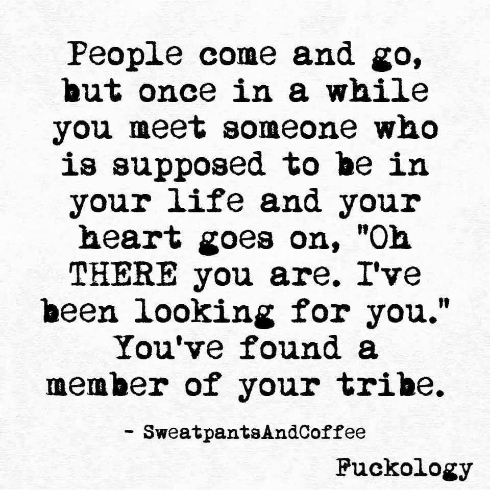 Member of my tribe, keeper of my secrets, healer of my heart ...