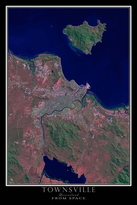 The Townsville Queensland Australia Satellite Poster Map Australia Beach Queensland Australia Australia Travel
