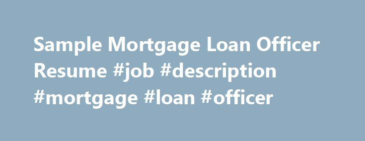 Sample Mortgage Loan Officer Resume Job Description Mortgage