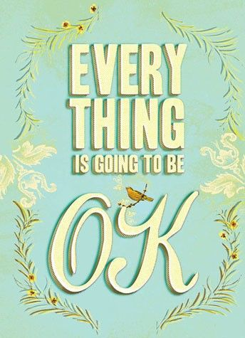Photo of Everything Is Going to Be OK