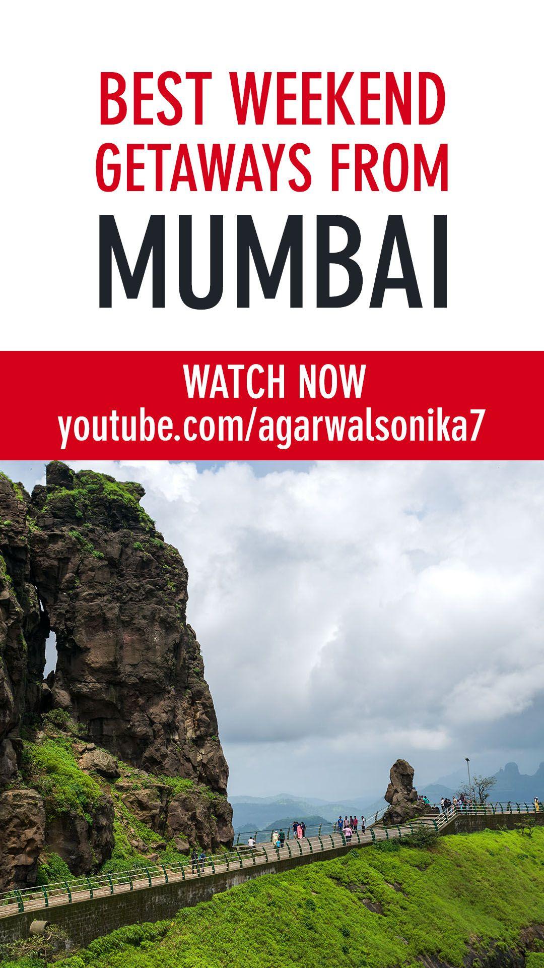 Top 10 Weekend Getaways Near Mumbai Here is my new travel