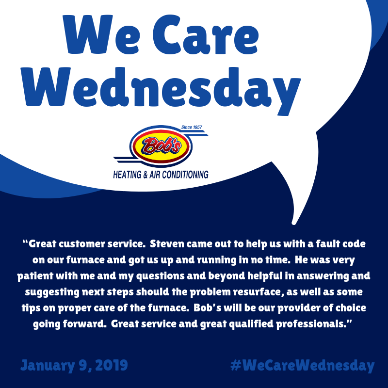 We Care Wednesday Bob's Heating & Air Conditioning Air