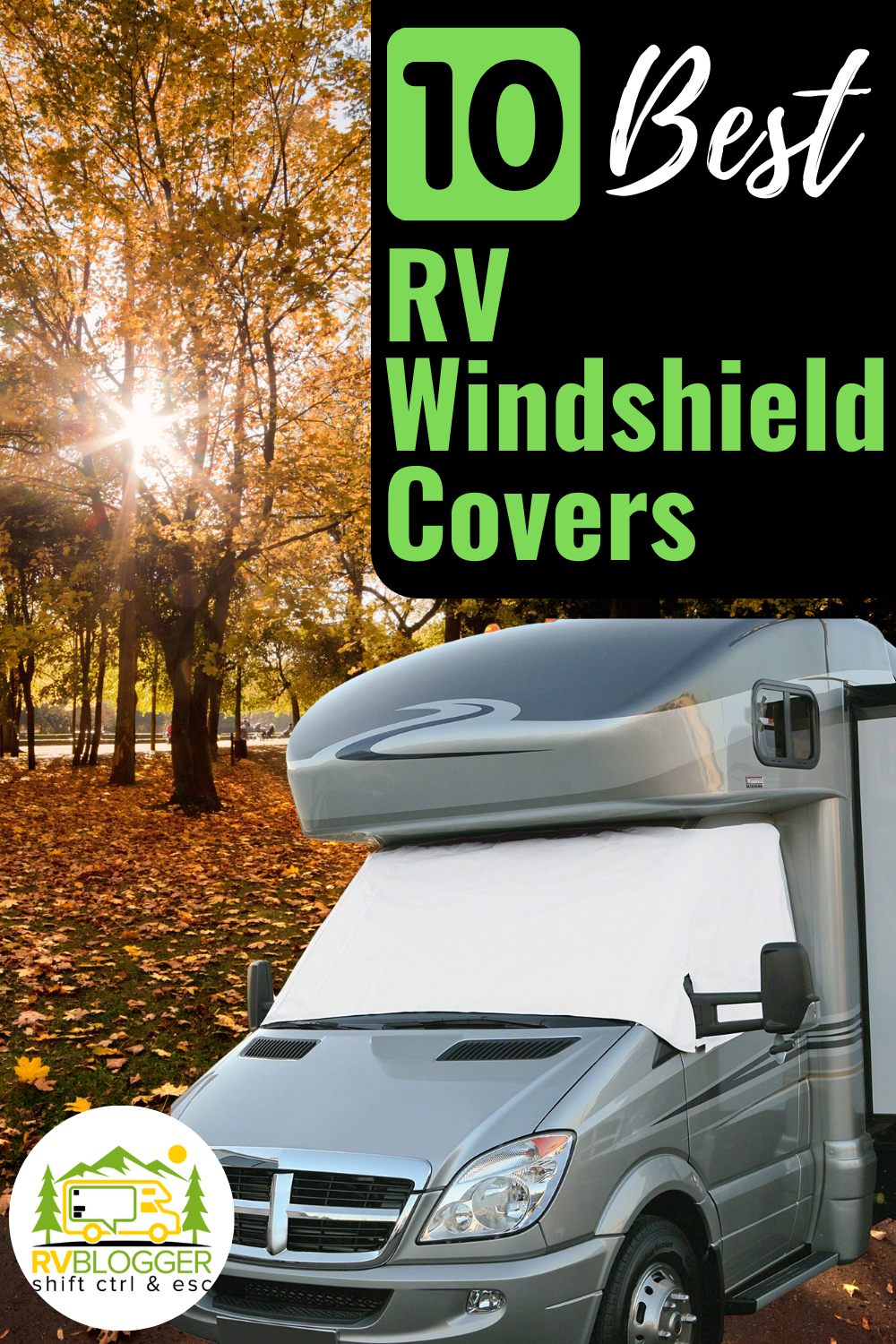 10 Best Rv Windshield Covers 2020 Reviews Rvblogger In 2020 Windshield Cover Rv Windshield