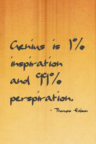 Thomas Edison knows.