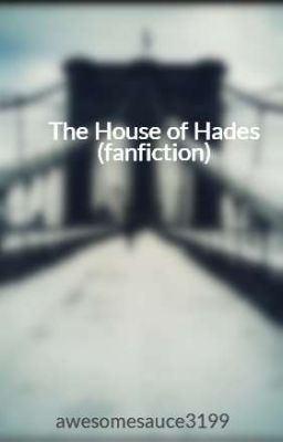 the house of hades fanfiction chapter 1 percy pinterest