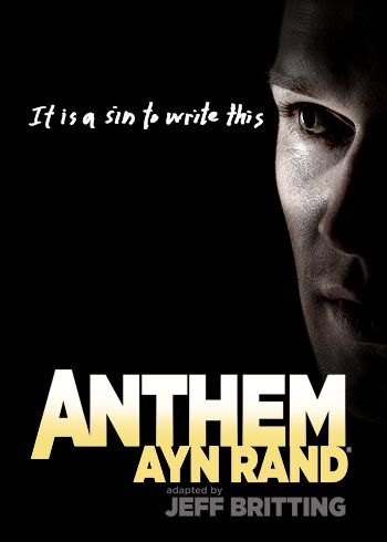 Poster Art For New Show Ayn Rand S Anthem The Play Adapted By Jeff
