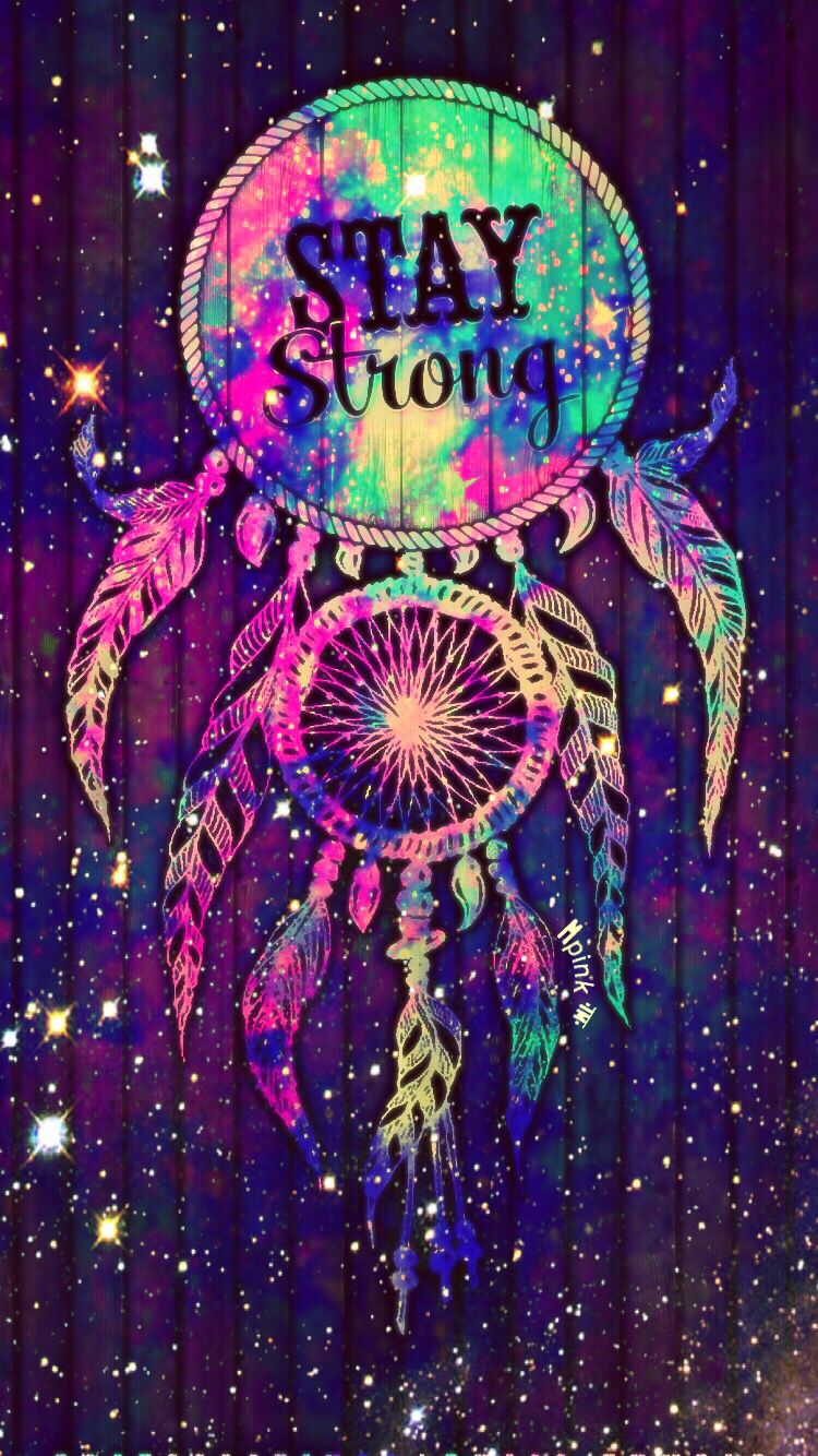 Stay Strong Dreamcatcher Galaxy iPhone/Android Wallpaper I