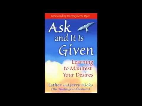 Ask and it is Given Abraham Hicks Audiobook Full - YouTube