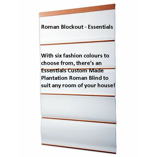 Roman Blockout - Essentials - With six fashion colours to choose from, there's an Essentials Custom Made Plantation Roman Blind to suit any room of your house!