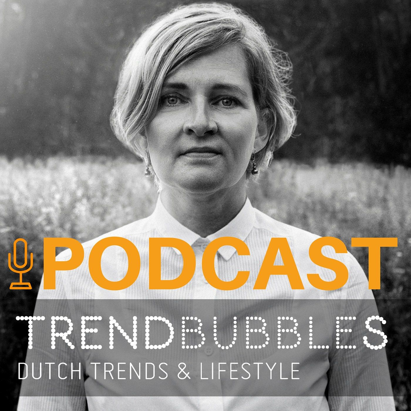 Nieuw Trendbubbles Dutch Trends Amp Lifestyle Podcast