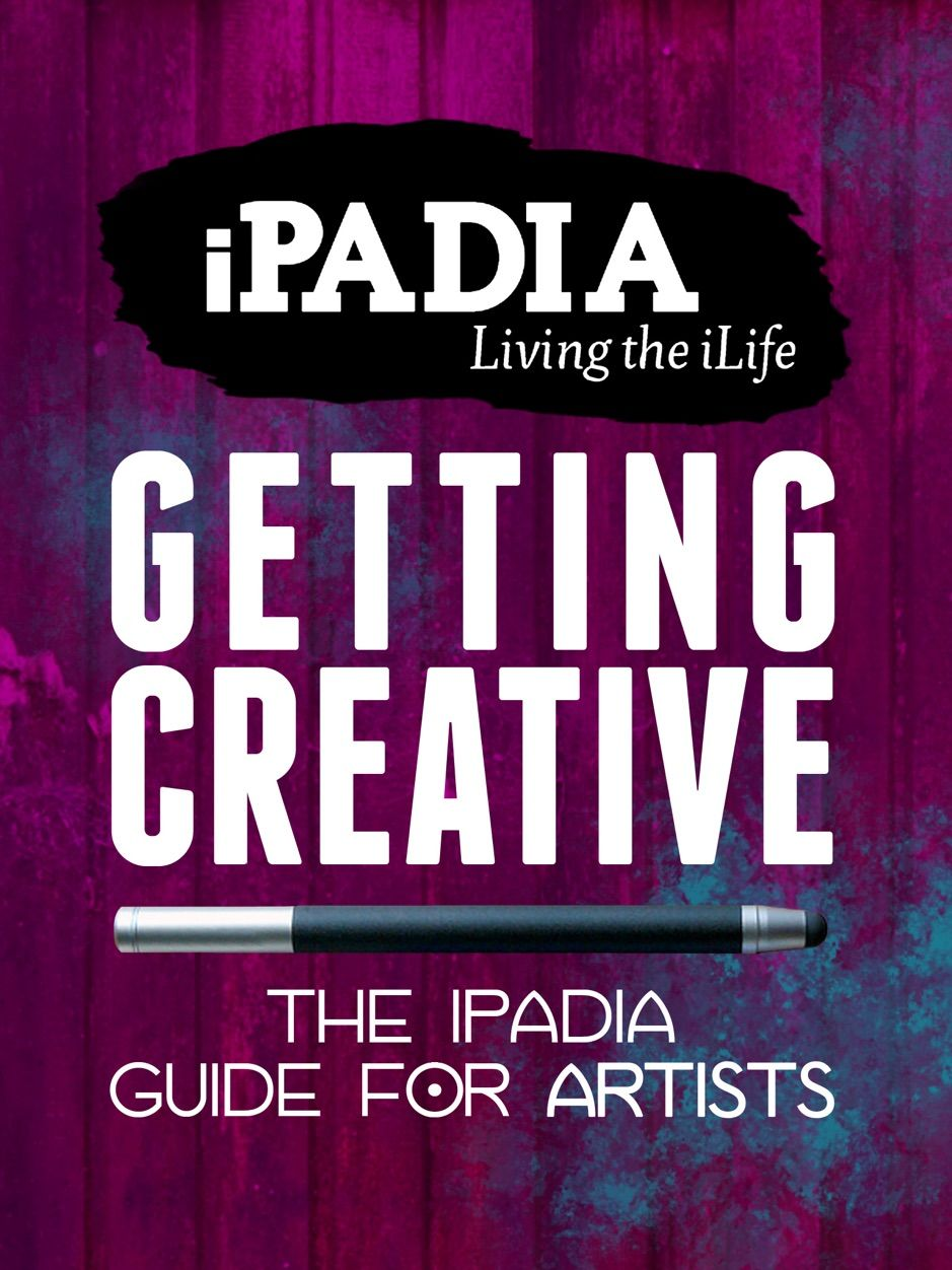âŽGetting Creative The iPadia Guide for Artists
