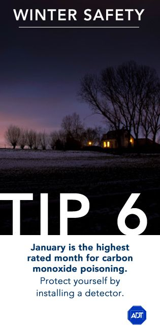 Winter Safety Tip #6: January is the highest rated month for #carbonmonoxide #poisoning. Protect yourself by installing a detector and home security system.